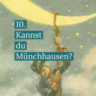 Münchhausen Mond Wahrheit