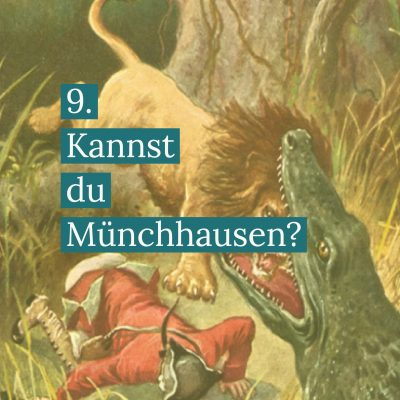 Mün chhausen Krokodil Löwe